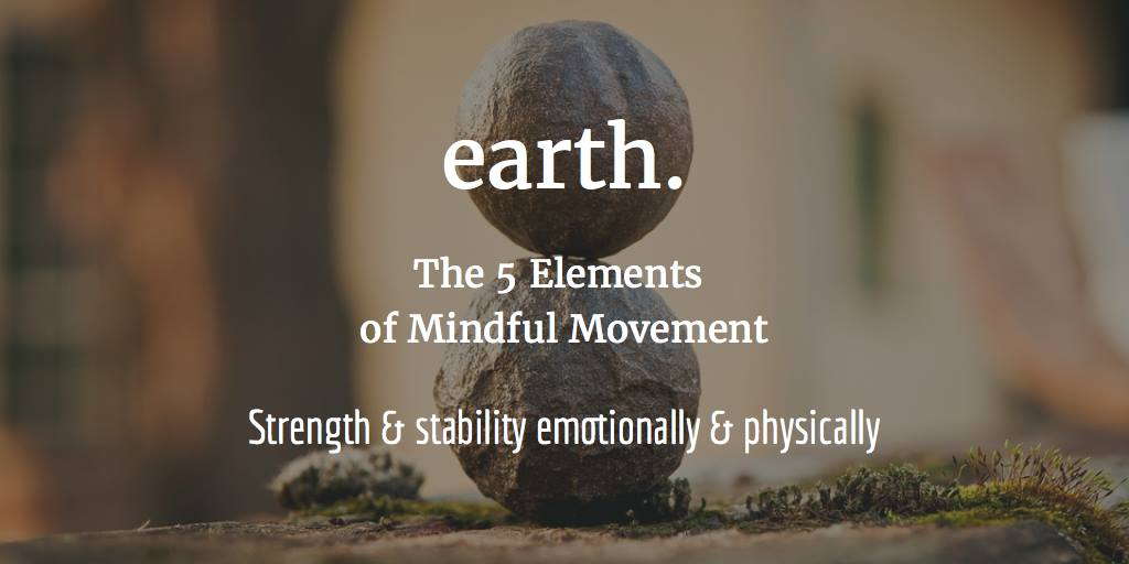 Earth represents physical and emotional strength and stability